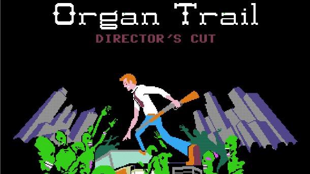 Organ Trail - Directors Cut