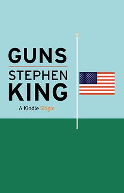 Стивен Кинг — Оружие
